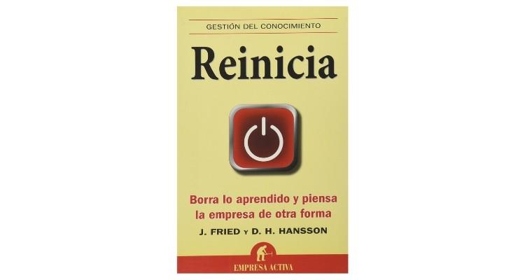 Reinicia, de J. Fried y D. H. Hansson