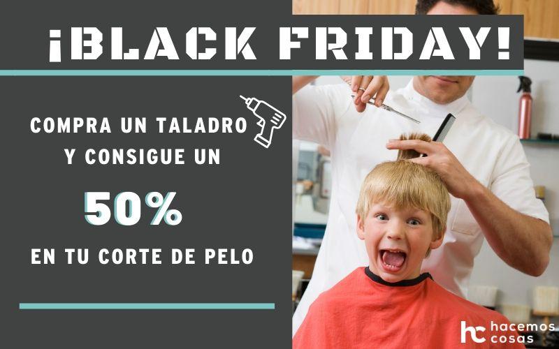 Promociones para Black Friday. Ferretería y peluquería.